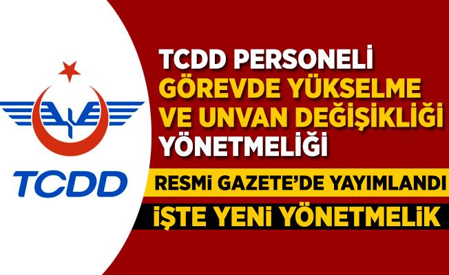 TCDD Personel görevde yükselme yönetmeliği