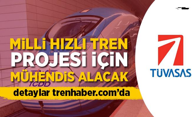 Tüvasaş'tan Milli Tren Projesi için 19 mühendis alımı ilanı