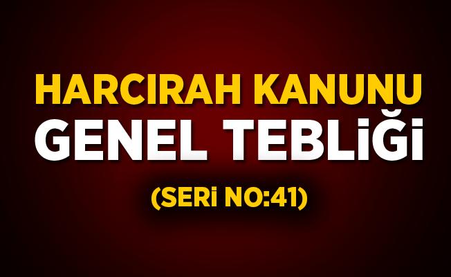 Harcırah Kanunu Genel Tebliği (Seri No:41)
