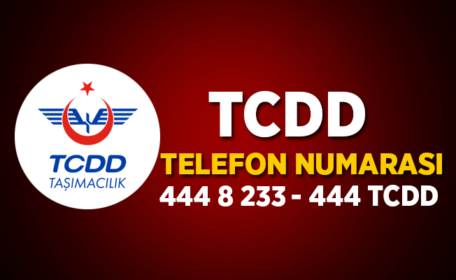 Tren Bileti Telefon Numarası |TCDD Telefon 444 8 233