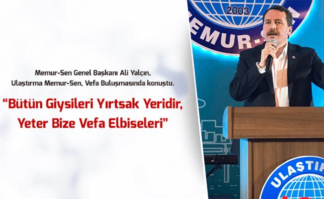 Ulaştırma Memur-Sen Vefa Buluşmasını Ankara'da Gerçekleştirdi