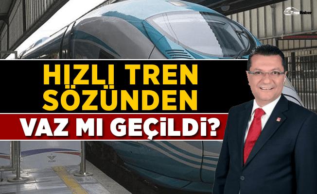 Yüksek hızlı tren sözünden vaz mı geçildi?