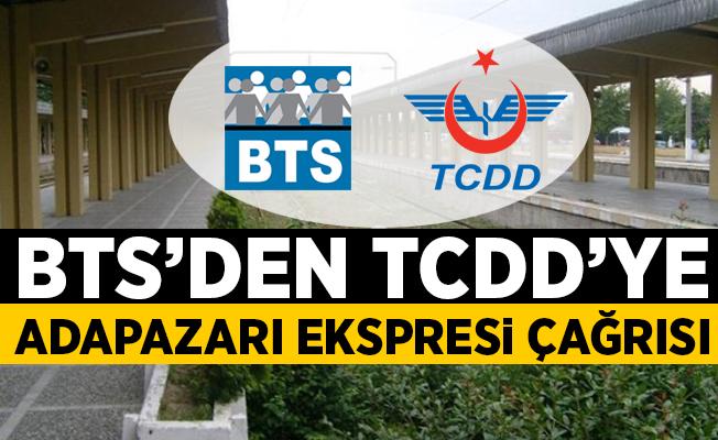 BTS'den TCDD'ye Adapazarı Ekspresi Çağrısı