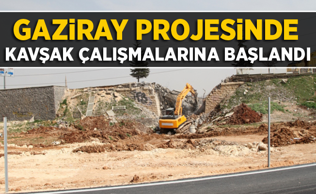 Gaziray projesinde kavşak çalışmalarına başlandı
