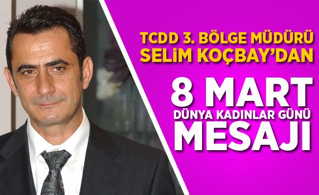 Koçbay'dan 8 Mart Dünya Kadınlar Günü mesajı