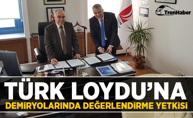 Türk Loydu'na Demiryollarında Değerlendirme Yetkisi