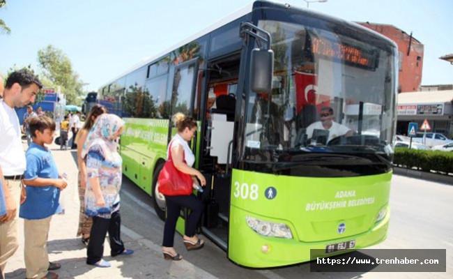 15 Temmuz'da Adana'da toplu taşıma araçları ücretsiz olacak