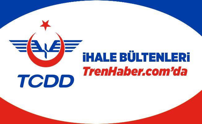 TCDD İhale : Gelemen Lojistik Köyü-Tekkeköy Lojistik Köyü Demiryolu Bağlantısı Yapılması
