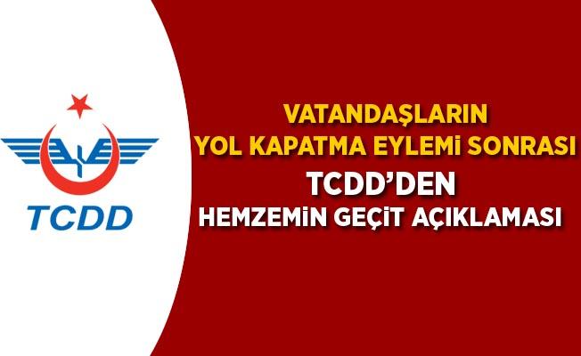 TCDD'den Hemzemin Geçit Kapatılmasına İlişkin Açıklama