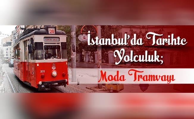 İstanbul'da Tarihte Yolculuk: Moda Tramvayı