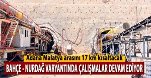 Adana Malatya arasını 17 km kısaltacak tünel çalışmaları hızla ilerliyor