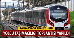 Gebze - Pendik hattının açılması için toplantı yapıldı