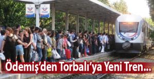 Ödemiş'den Torbalı'ya yeni tren sefere başladı