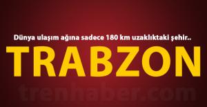 Mustafa Yaylalı: Trabzon demiryolu ile dünyaya bağlanacak