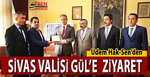 Udem Hak-Sen'den Sivas Valisi Gül'e Ziyaret
