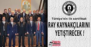 YOLDER Türkiye'nin ilk sertifikalı ray kaynakçılarını yetiştirecek