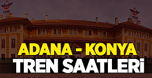 Adana-Konya Tren Saatleri 2018 GÜNCEL