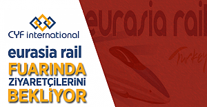 CYF İnternational Eurasia Rail Fuarında ziyaretçileri ile buluşacak