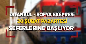 İstanbul-Sofya Ekspresi 20 Şubatta Seferlerine Başlıyor! İşte Tren Bilet Fiyatları