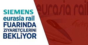 Siemens 7. Eurasia Rail Fuarı'nda Sektör Profesyonelleri ile Buluşacak