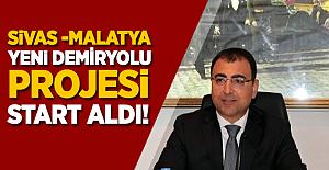 Sivas-Malatya arası yeni demiryolu projesi müjdesi!