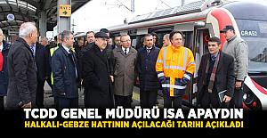 """TCDD Genel Müdürü isa Apaydın """"Gebze-Halkalı"""" hattının açılacağı tarihi açıkladı"""