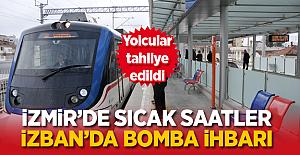 İzmir'de sıcak saatler! İZBAN'da bomba ihbarı
