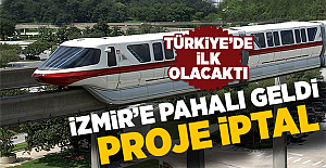 İzmir'e Monoray Pahalı Geldi