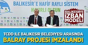 TCDD ile Balıkesir Belediyesi Arasında BalRay Projesi İmzalandı