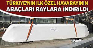 Türkiye'nin ilk özel havaray projesinin araçları raylara indirildi