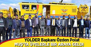 YOLDER Başkanı Özden Polat Muş'ta üyelerle bir araya geldi