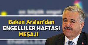 Bakan Arslan'dan 'Engelliler Haftası' Mesajı