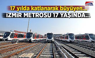 İzmir Metrosu 17 Yaşında!