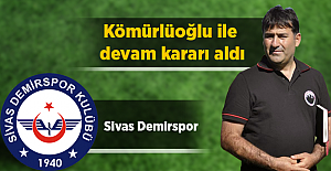 Sivas Demirspor Kömürlüoğlu ile devam kararı aldı