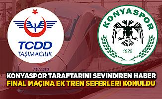 TCDD'den Konyaspor taraftarını sevindiren haber! Ek sefer konuldu