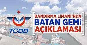 TDDD'den Bandırma Limanı'nda batan gemi ile ilgili açıklama
