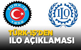 Türk-İş'den ILO Açıklaması