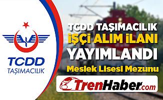 TCDD Taşımacılık İşçi Alım İlanı Yayımlandı!