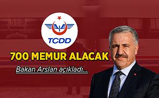 Bakan Arslan'dan TCDD'ye 700 memur alımı açıklaması