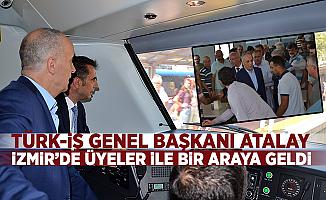 Ergün Atalay, İzmir'de üyeleriyle bir araya geldi