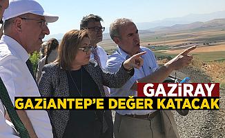 Gaziray Gaziantep'e değer katacak