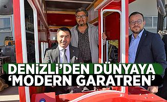 """Denizli'den Türkiye ve Dünyaya """"Modern Garatren"""""""