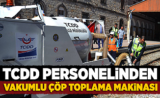 TCDD Personelinden 'Vakumlu Çöp Toplama Makinası'