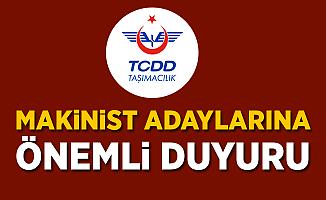 TCDD Taşımacılık'tan Makinist Adaylarına Önemli Duyuru!