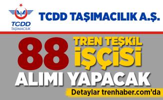 TCDD Taşımacılık A.Ş.'den 88 Tren Teşkil İşçisi Alımı