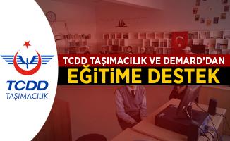 TCDD Taşımacılık ve DEMARD'dan Eğitime Destek