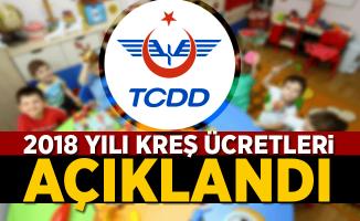 TCDD 2018 Kreş ücretlerini açıkladı!