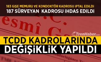 TCDD'nin Kadrolarında Değişiklik Resmi Gazete'de Yayımlandı