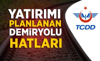 TCDD tarafından yatırımı planlanan demiryolu projeleri