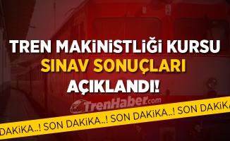 Tren Makinisti Kursu Sınav Sonuçları Açıklandı!